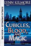 Picture of Lynn Kilmore novel Cubicles, Blood, and Magic.